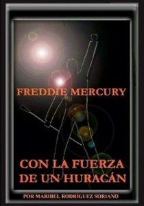 Freddie Mercury Con La Fuerza De UN Huracan