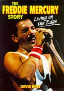 Living On The Edge - The Freddie Mercury Story