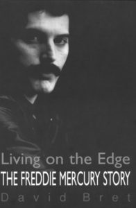 The Freddie Mercury Story: Living on the Edge