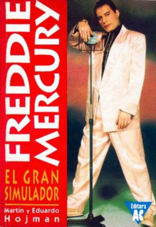 Freddie Mercury - El Gran Simulador