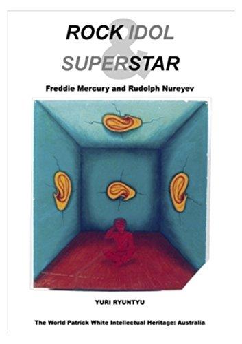 Rock idol & superstar : Freddie Mercury and Rudolph Nureyev